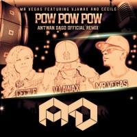 Mr Vegas Feat Vj Awax & Cecile Pow Pow Pow