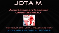 Jota M Acariciame Y Besame (New Remix)