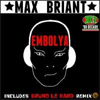 Max Briant Embolya