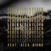 Feder feat. Alex Aiono Lordly