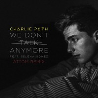 Charlie Puth feat. Selena Gomez We Don\'t Talk Anymore