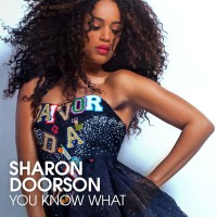 Sharon Doorson You Know What