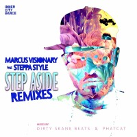 Marcus Visionary Step Aside Remixes