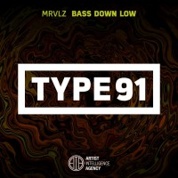 Mrvlz Bass Down Low