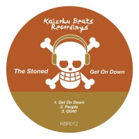The Stoned Get On Down