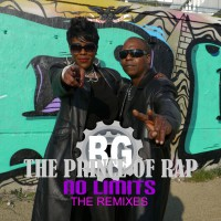 BG the Prince of Rap No Limits (the remixes)
