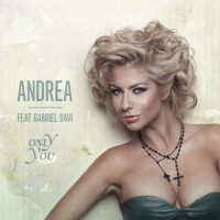 Andrea feat Gabriel Davi Only You