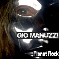 Gio Manuzzi Planet Rock