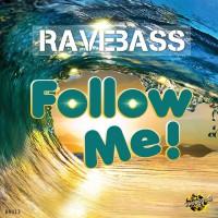 Ravebass Follow Me
