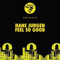 Hans Jurgen Feel So Good