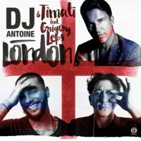 DJ Antoine And Timati Feat. Grigory Leps London