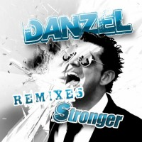 Danzel Stronger (Remixes)