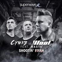 Cymaz vs Wout feat. Masta Shootin\' Fiyah
