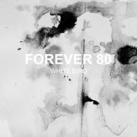 Forever 80 White Bird