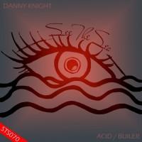 Danny Knight Acid/Builer