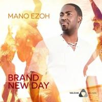 Mano Ezoh Brand New Day
