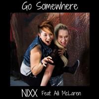 Nixx Go Somewhere