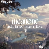 Meanone Until Lambs Become Lions EP