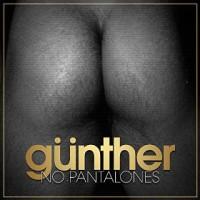 Gunther And The Sunshine Girls No Pantalones