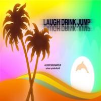 Alborz Mousapour Laugh Drink Jump