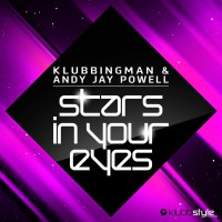 Klubbingman & Andy Jay Powell Stars in your Eyes