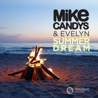 Mike Candys & Evelyn Summer Dream