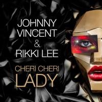 Johnny Vincent & Rikki Lee Cheri Cheri Lady