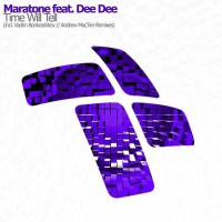 Maratone feat. Dee Dee Time Will Tell