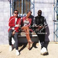 Cheraze feat. Cris Cab & Keblack Viva la vida
