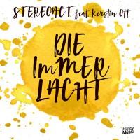 Stereoact feat. Kerstin Ott Die Immer Lacht
