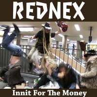 Rednex Innit for the Money