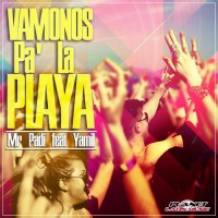 Mr. Padi Feat. Yamil Vamonos Pa' La Playa