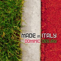 Dominic Deejay Made In Italy