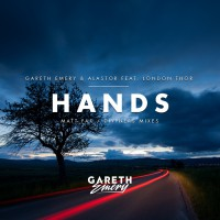 Gareth Emery & Alastor Feat London Thor Hands