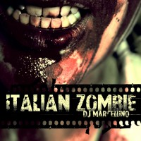 Dj Marcellino Italian Zombie
