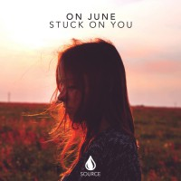 On June Stuck On You