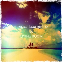 Living Room Tropical Lounge Trip