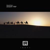 Quantum Desert Trip