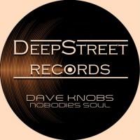 Dave Knobs Nobodies Soul
