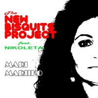The New Bisquits Project feat. Nikoleta Mari Mariiko