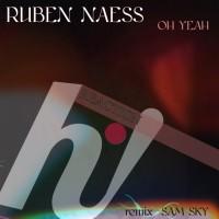Ruben Naess Oh, Yeah