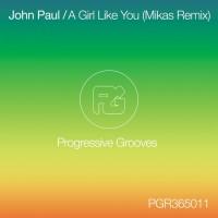 John Paul A Girl Like You