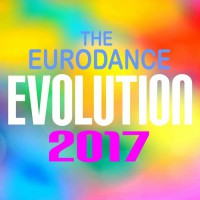 VA The Eurodance Evolution 2017