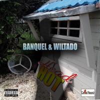 Banquel & Wiltado Head Hot