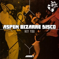 Aspen Bizarre Disco Hey You