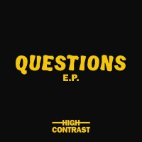 High Contrast Questions EP