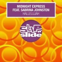 Midnight Express Feat Sabrina Johnston Feat. Sabrina Johnston [remixes] Hallelujah