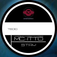 Mc-itto Presents Massimo Corsitto Stay