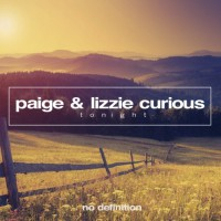 Paige & Lizzie Curious Tonight