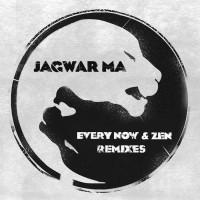 Jagwar Ma Every Now & Zen
